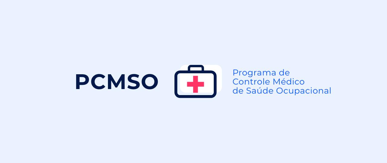 O que é PCMSO e para que serve?